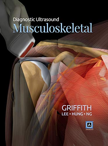 Diagnostic Ultrasound: Musculoskeletal: James F. Griffith