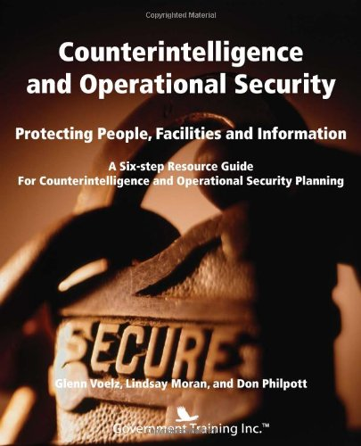 9781937246716: Counterintelligence and Operational Security