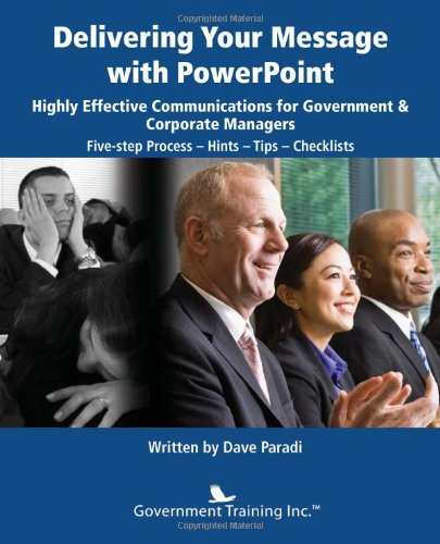 9781937246730: Delivering Your Message with PowerPoint