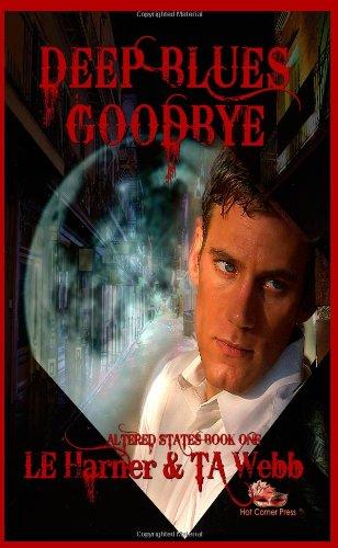 9781937252250: Deep Blues Goodbye: Altered States (Volume 1)
