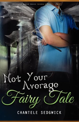 9781937254650: Not Your Average Fairy Tale