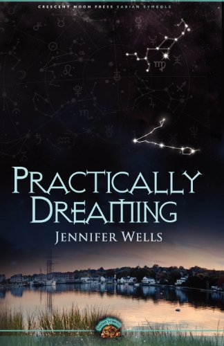 9781937254711: Practically Dreaming