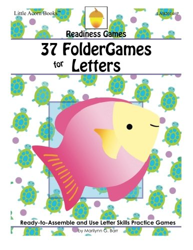 9781937257552: 37 FolderGames for Letters: Ready-to-Assemble & Use Letter Skills Practice Games