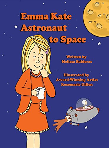 9781937260675: Emma Kate Astronaut to Space