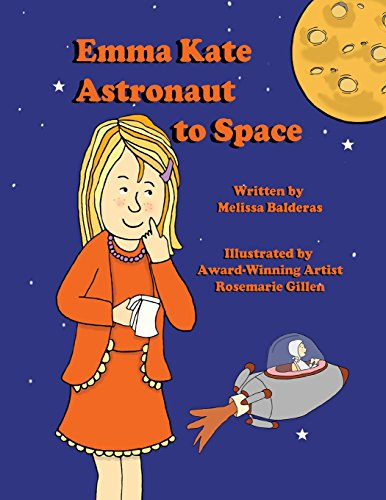 9781937260682: Emma Kate Astronaut to Space