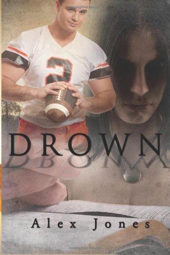 9781937265731: Drown