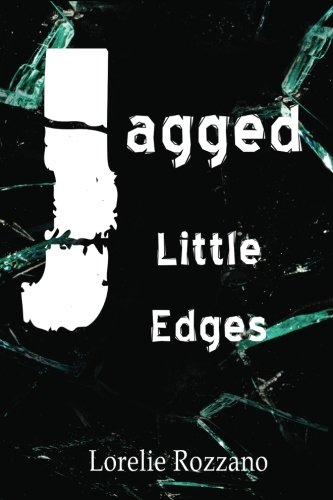 Jagged Little Edges