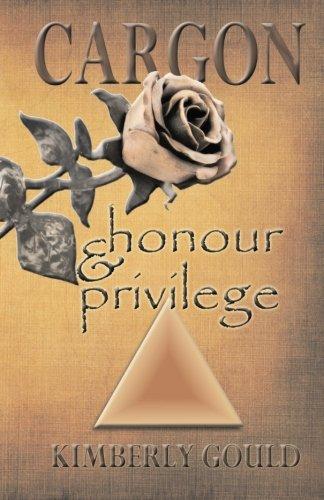 9781937273002: Cargon: Honour & Privilege