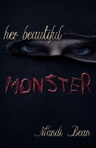 9781937273668: Her Beautiful Monster