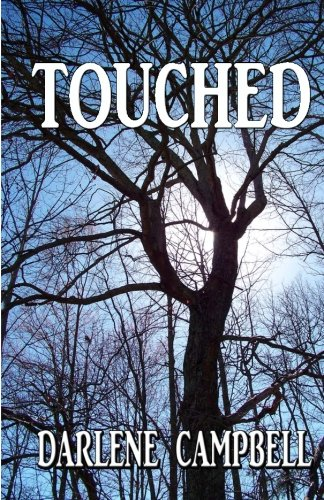 Touched: Campbell, Darlene