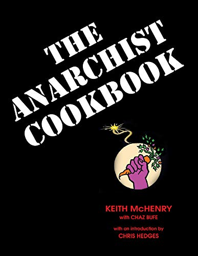 The Anarchist Cookbook Format: Trade Paper: McHenry, Keith