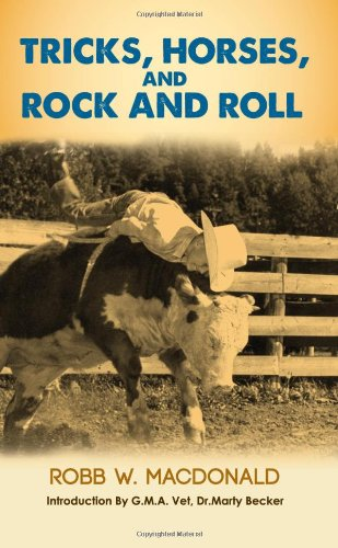 9781937293208: Tricks, Horses, and Rock and Roll