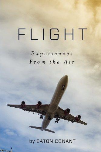 Flight: Experiences From the Air: Conant, Eaton Hall