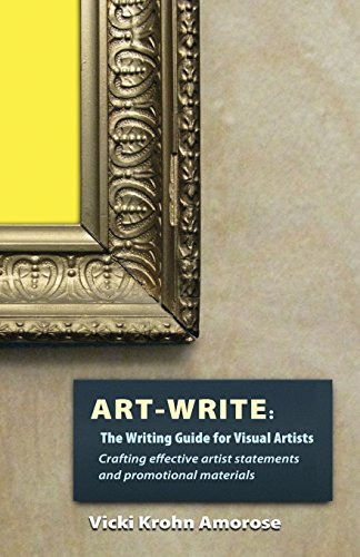 9781937303129: Art-Write: The Writing Guide for Visual Artists: Crafting Effective Artist Statements and Promotional Materials