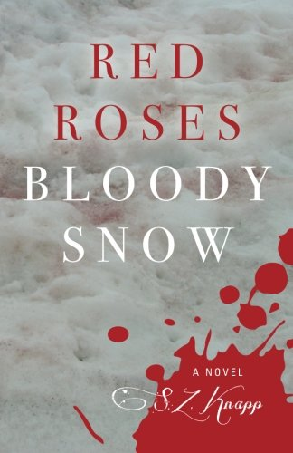 9781937303778: Red Roses, Bloody Snow