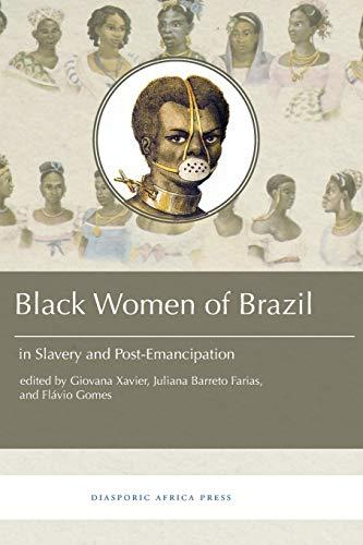 Black Women in Brazil in Slavery and