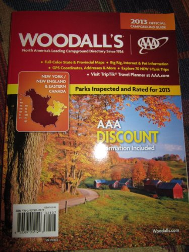9781937321079: Woodall's 2013 Official Campground Guide New Your / New England and Eastern Canada