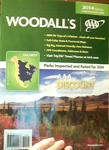 9781937321116: Woodall's & AAA Far West Campground Guide, 2014