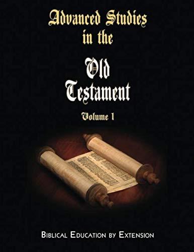Advanced Studies in the Old Testament, Volume 1 (Paperback)