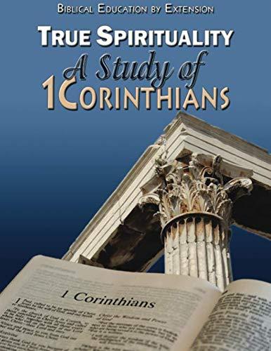 True Spirituality: A Study of 1 Corinthians (Paperback)