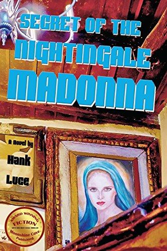 Secret of the Nightingale Madonna: Hank Luce