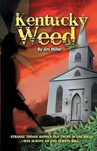 9781937327729: Kentucky Weed