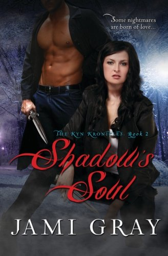 9781937329495: Shadow's Soul - The Kyn Kronicles - Book 2