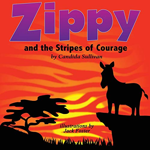 9781937331085: Zippy and the Stripes of Courage