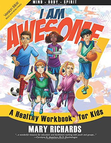 9781937333072: I Am Awesome! A Healthy Workbook for Kids (B&W Interior)