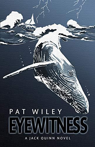 9781937333232: Eyewitness: A Nautical Murder Mystery (Jack Quinn Novel)