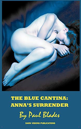 9781937335038: The Blue Cantina: Anna's Surrender