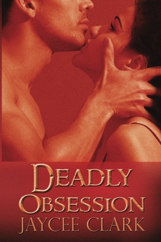9781937349516: Deadly Obsession (Kinncaid Brothers) (Volume 3)