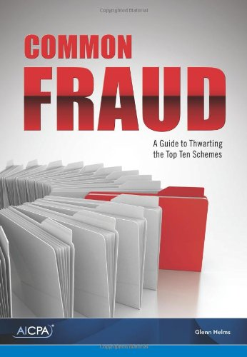 9781937350284: Common Fraud: A Guide to Thwarting the Top Schemes