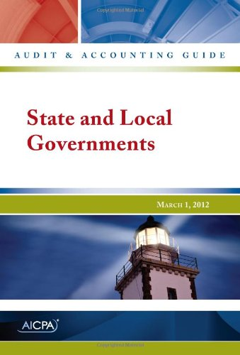 9781937350741: State and Local Governments - Audit and Accounting Guide