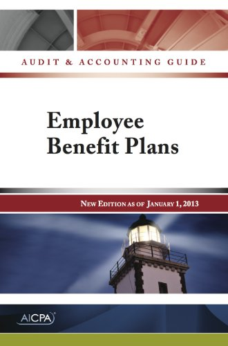 EMPLOYEE BENEFIT PLANS: AUDIT and ACCOUNTING GUIDE,: AICPA; AICPA -