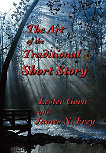 9781937356286: The Art of the Traditional Short Story