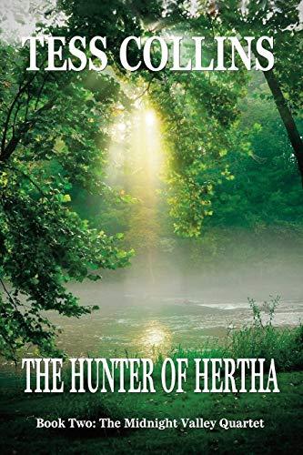 9781937356415: The Hunter of Hertha (The Midnight Valley Quartet)
