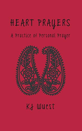 9781937358037: Heart Prayers: A Practice of Personal Prayer