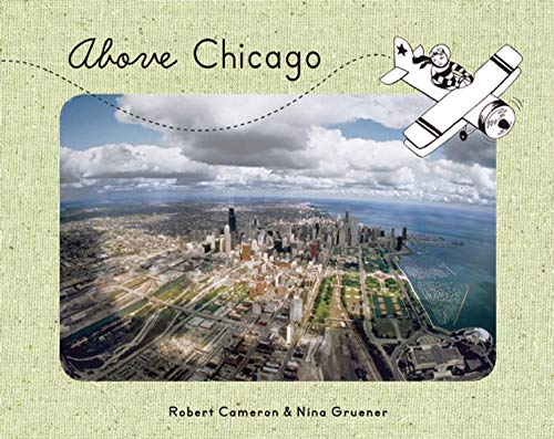 9781937359317: Above Chicago