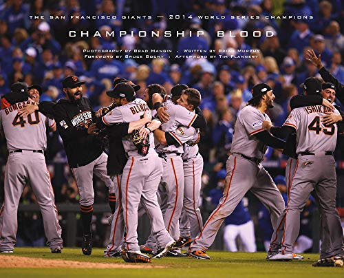Together: The 2014 World Series Champion San Francisco Giants