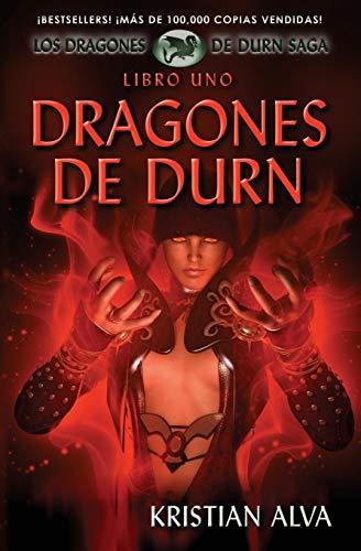 9781937361136: Dragones de Durn: Los Dragones de Durn Saga, Libro Uno: Volume 1