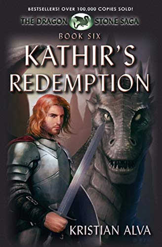 9781937361167: Kathir's Redemption: Book Six of the Dragon Stone Saga: (Chronicles of Tallin): Volume 6