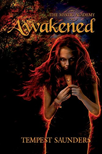 9781937365189: Awakened (The Mystic Academy) (Volume 1)
