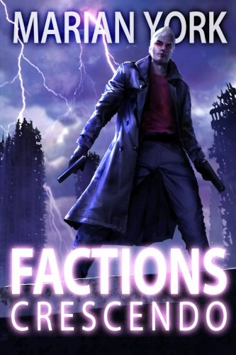 9781937365837: Factions: Crescendo (Volume 2)