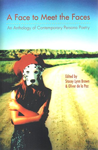 9781937378127: Face to Meet the Faces: An Anthology of Contemporary Persona Poetry