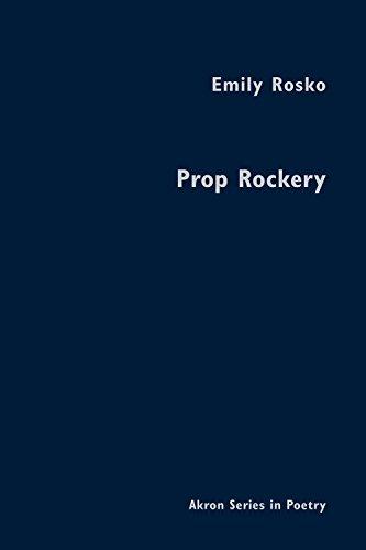 9781937378165 Prop Rockery Akron Series In Poetry Abebooks