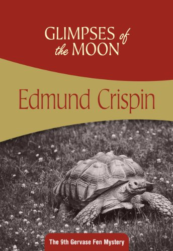 9781937384036: Glimpses of the Moon: Gervase Fen #9