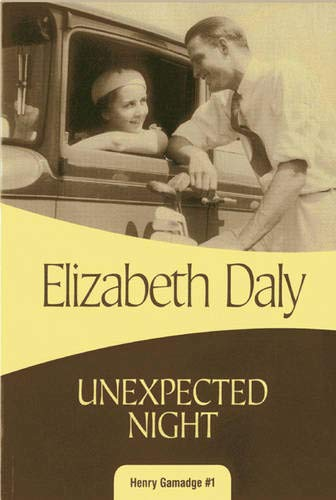 Unexpected Night: Henry Gamadge #1 (1937384772) by Elizabeth Daly