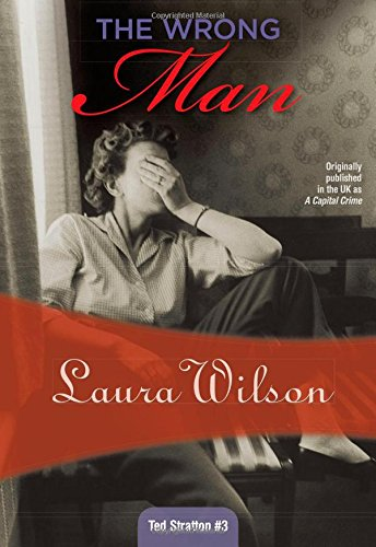 The Wrong Man (Inspector Stratton): Laura Wilson
