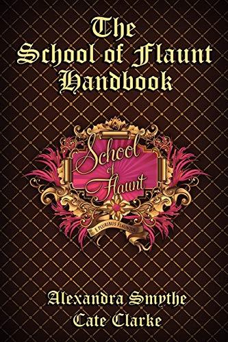 9781937387181: The School of Flaunt Handbook